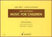Music for Children: Volume 1: Pentatonic [Paperback] [1976] (Author) Margaret Murray, Gunild Keetman, Carl Orff