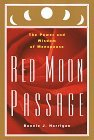 img - for Red Moon Passage: The Power and Wisdom of Menopause by Bonnie Horrigan (1996-07-09) book / textbook / text book