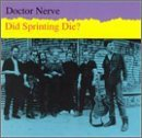 Did Sprinting Die by Doctor Nerve (2000-12-18)