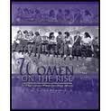 Women on the Rise : A Multicultural Reader for Basic Writers, Makowiecka, Maria and Geary, Nancy Whitman, 0787273988