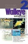 In-Fisherman Critical Concepts 2: Walleye Location Book (Critical Concepts (In-Fisherman))