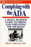 Complying with the ADA, Jeffrey G. Allen, 0471590517
