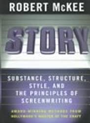 Story: Substance, Structure, Style, and the Principles of Screenwriting by Ro...
