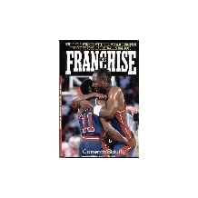 The Franchise: Building a Winner With the World Champion Detroit Pistons, Basketballs Bad Boys