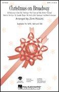 God Medley - Hal Leonard Christmas On Broadway (Medley) SATB arranged by John Higgins