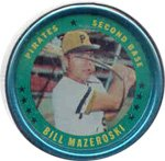 1971 Topps Topps Coins (Baseball) Card# 15 Bill Mazeroski of the Pittsburgh Pirates VGX Condition