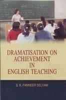 Dramatisation on Achievement in English Teaching
