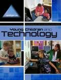 Spotlight on Young Children and Technology, Amy Shillady, Leah Schoenberg Muccio, 1928896863