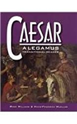 Caesar: A Legamus Transitional Reader (Legamus Reader) (Latin Edition)