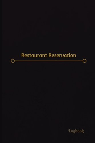 Restaurant Reservation Log (Logbook, Journal - 120 pages, 6 x 9 inches): Restaurant Reservation Logbook (Professional Cover, Medium) (Centurion Logbooks/Record Books)