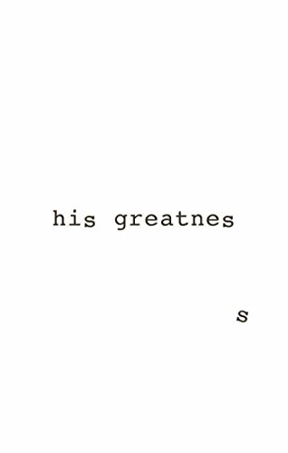 His Greatness