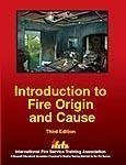 Introducation to Fire Origin and Cause, Ifsta Committee, 0879392525