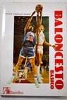 Baloncesto Basico/Basic Basketball: Deporte Y Sociedad (Spanish Edition)