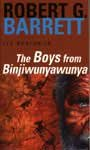 Front cover for the book The Boys from Binjiwunyawunya by Robert G. Barrett
