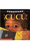 Babyfaces: ¡cucú! / Babyfaces: Peekaboo!: (Spanish language edition of Cuckoo!) by Scholastic en Espanol