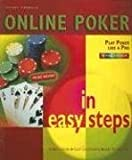 Online Poker in Easy Steps, Stuart Yarnold, 1840783060