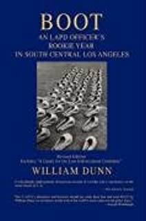 The Gangs of Los Angeles: William Dunn: 9780595443574: Amazon com: Books