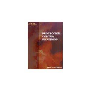 Proteccion Contra Incendios (Analisis Y Diseño De Sistemas). Precio En Dolares: Andrés Aznar Carrasco, 1 TOMO: Amazon.com: Books