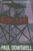 Escape (Usborne True Stories) pdf epub