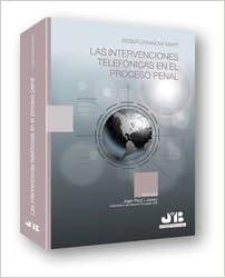 Las intervenciones telefónicas en el proceso penal (Bosch