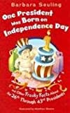 One President Was Born on Independence Day, Barbara Seuling, 1404841180