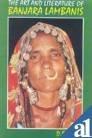Art and Literature of Banjur Labanis : A Socio-Cultural Study, Naik, D. B., 8170173647