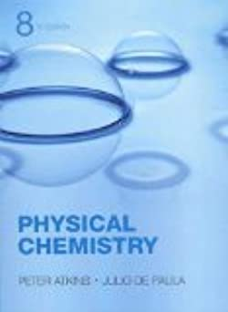 Physical Chemistry 8th Edition by Atkins, Peter, de Paula, Julio [Hardcover]