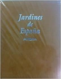 Bellezas Artísticas y Monumentales de España: Jardines de España ...
