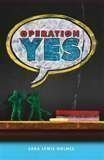 Operation Yes, Sara Holmes, 0545204186