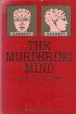 The Murdering Mind, David Abrahamsen, 0060903961