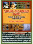 Singing the Praises Divine : Music n the Hindu Tradition, Thielemann, Selina, 8176481653