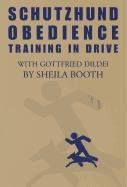 (By Sheila Booth Schutzhund Obedience : Training in Drive [Paperback])