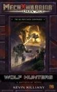 Download Wolf Hunters (Mechwarrior: Dark Age, No. 22) PDF