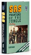 SAS, phantoms of the jungle: A history of the Australian Special Air - Sas Jungle