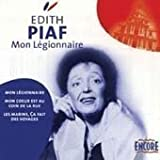 Mon Legionnaire by Piaf, Edith (2006-10-24)