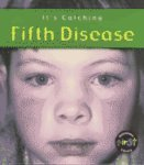 Fifth Disease, Elizabeth Laskey, 1403402728