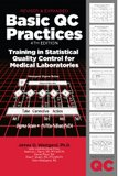 img - for Basic QC Practices: Training in Statistical Quality Control for Medical Laboratories book / textbook / text book