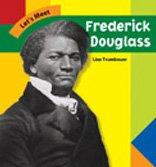 Let's Meet Frederick Douglass (Let's Meet Biographies)