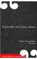 El Gran Libro De Las Frases Celebres The Great Book Of