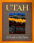 img - for Utah: A Guide to the State by Barry Scholl (1998-06-01) book / textbook / text book
