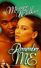 img - for Remember Me (Arabesque) by Margie Walker (1999-09-01) book / textbook / text book