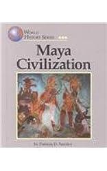 Maya Civilization (World History Series)