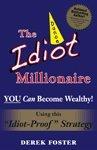 The Idiot Millionaire
