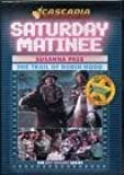 Saturday Matineee Double Feature - Susanna Pass / the Trail of Robin Hood