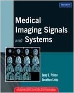 Medical Imaging Signals and Systems