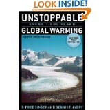 Unstoppable Global Warming: Every 1,500 Years, Updated and Expanded Edition By S. Fred Singer and Dennis T. Avery (Paperback)