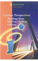 2002 Ship - Racial Profiling: Current Perspectives from InfoTrac (with InfoTrac 1-Semester Printed Access Card) (Current Perspectives: Readings from Infotrac College Edition)