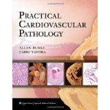 img - for Practical Cardiovascular Pathology [HARDCOVER] [2010] [By Allen P. Burke MD(Editor)] book / textbook / text book