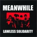 Lawless Solidarity by Meanwhile