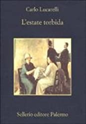 L'Estate Torbida (Italian Edition)
